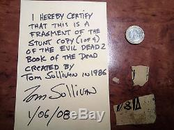 EVIL DEAD 2 Stunt Book Page Fragments + COA Prop Crew MAKE AN OFFER